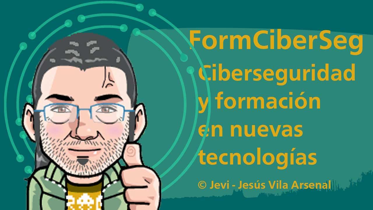 Formación y Ciberseguridad - FormCiberSeg
