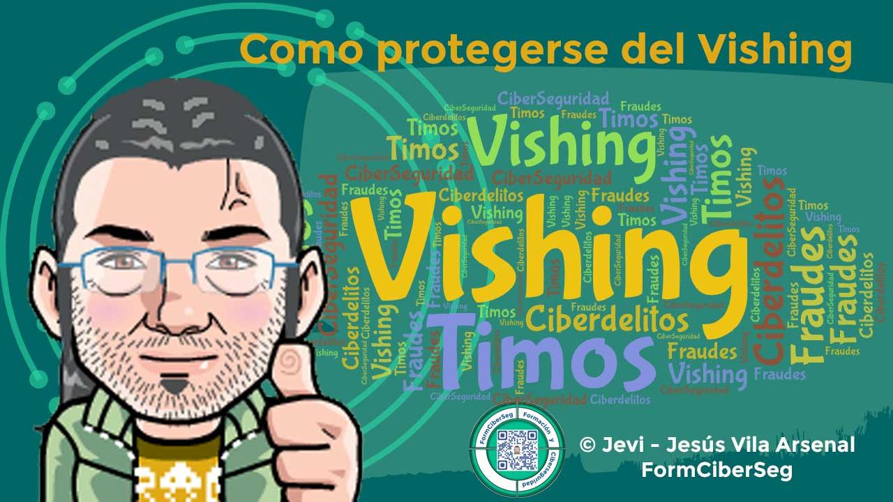 ¿Qué es el Vishing y cómo protegerse? en FormCiberSeg - Formación y Ciberseguridad.