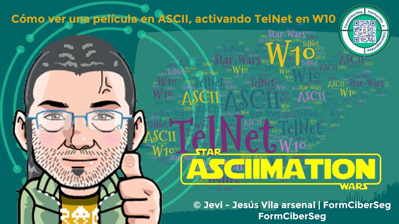 Cómo ver una película en ASCII, en TelNet con W10