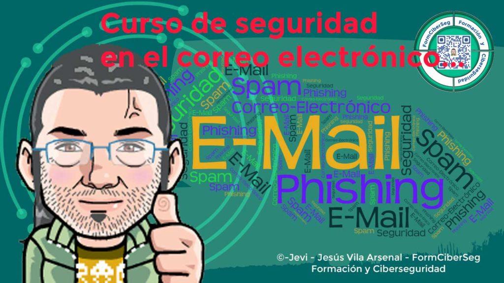 Curso de seguridad en el correo electrónico en FormCiberSeg - Formación y Ciberseguridad