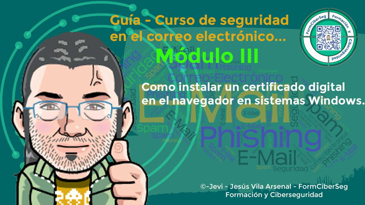 Como instalar un certificado digital en el navegador en sistemas Windows.